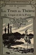 Les trucs du théâtre, du cirque et de la foire