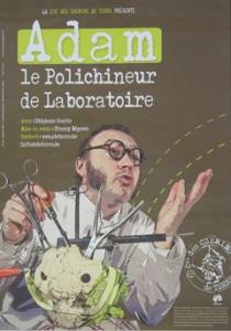 Adam le polichineur de laboratoire