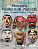 Mexican masks & puppets