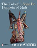 The colorful Sogo Bò puppets of Mali