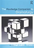 The Routledge Companion to Dramaturgy