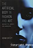The artificial body in fashion and art