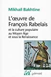 L'oeuvre de François Rabelais et la culture populaire au Moyen-Age et sous la Renaissance