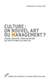 Culture, un nouvel art du management ?