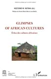 Glimpses of African cultures