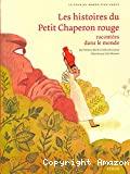 Les histoires du Petit Chaperon Rouge